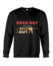 Rock Out With Your Caulk Out Crewneck Sweatshirt thumbnail