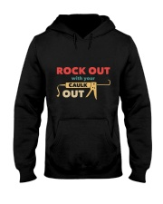 Rock Out With Your Caulk Out Hooded Sweatshirt thumbnail