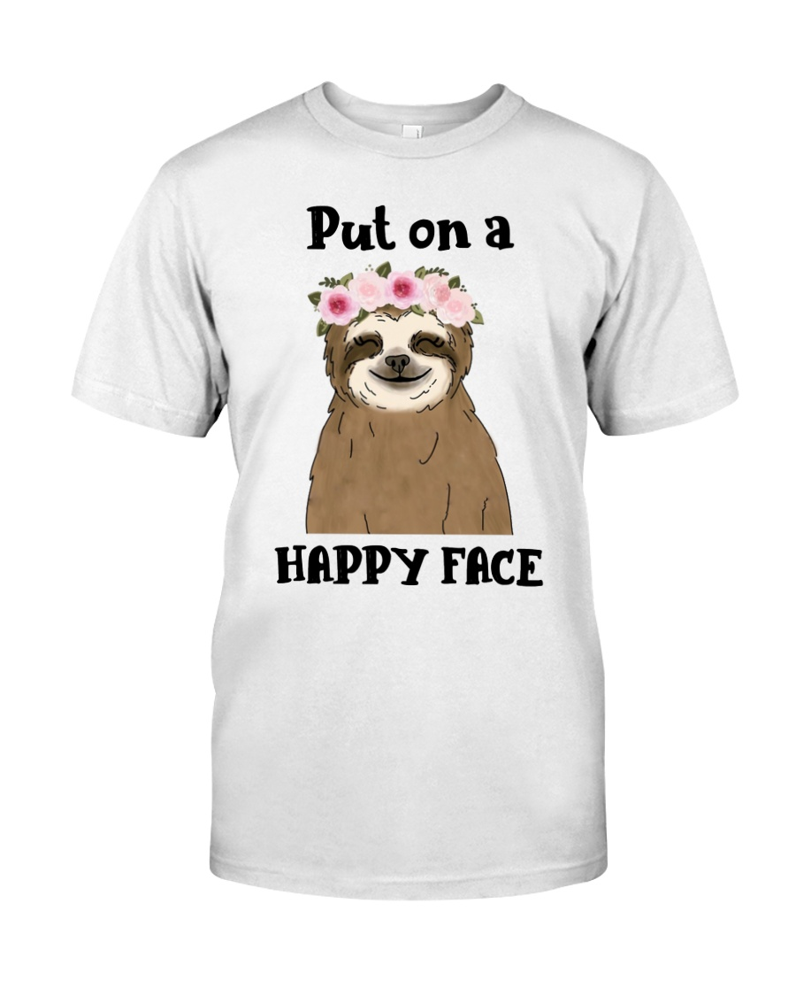 Put On A Happy Face Classic T-Shirt