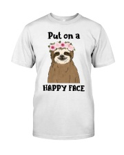 Put On A Happy Face Classic T-Shirt front
