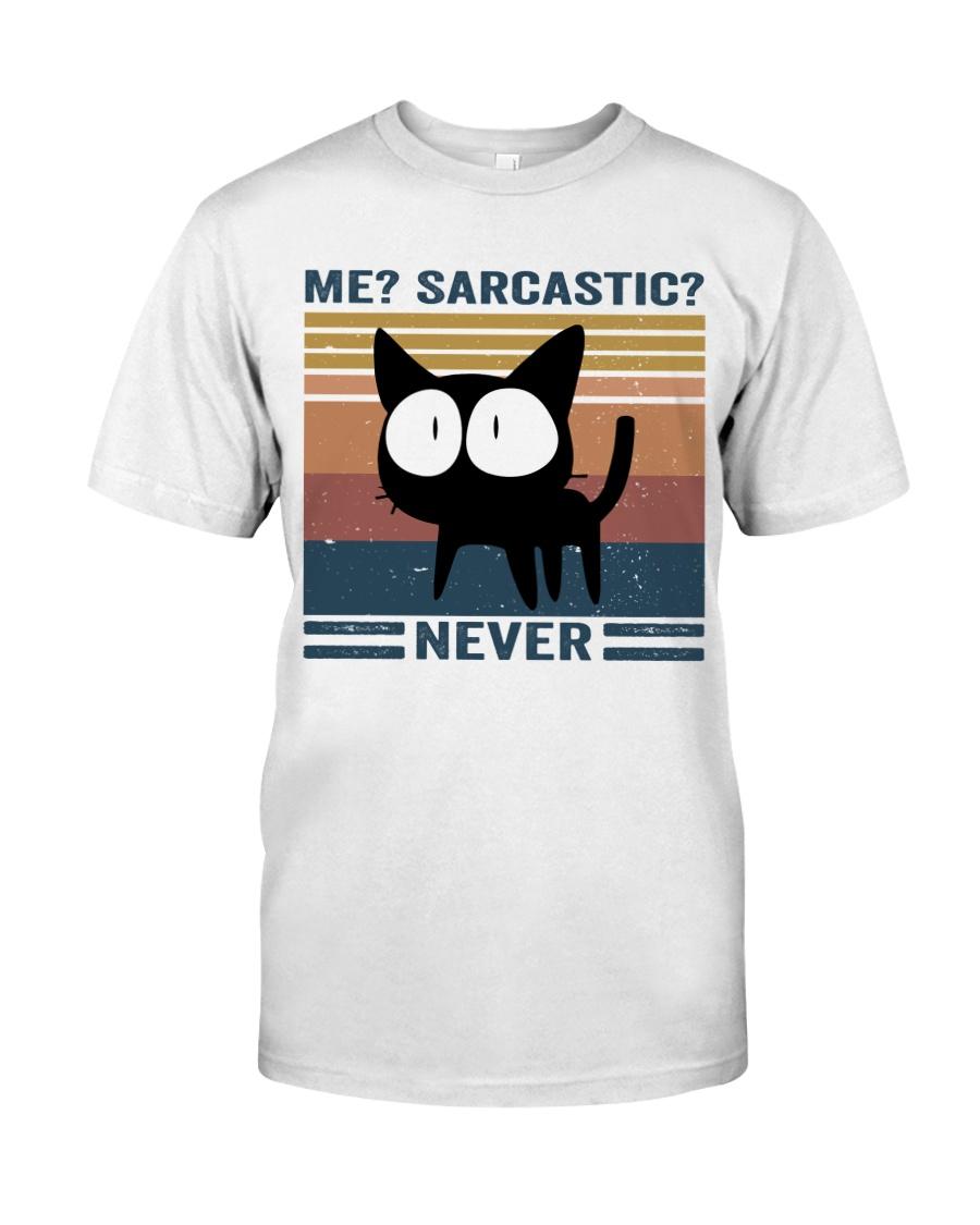 Sarcastic Never Classic T-Shirt