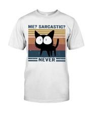 Sarcastic Never Classic T-Shirt front