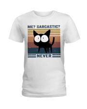 Sarcastic Never Ladies T-Shirt thumbnail