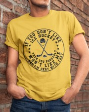 If You Dont Like Ice Hockey Classic T-Shirt apparel-classic-tshirt-lifestyle-26