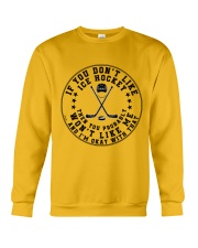 If You Dont Like Ice Hockey Crewneck Sweatshirt thumbnail