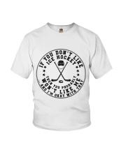 If You Dont Like Ice Hockey Youth T-Shirt thumbnail