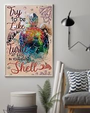 Try To Be Like A Turtle 11x17 Poster lifestyle-poster-1