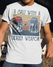 A Salt With A Deadly Weapon Classic T-Shirt apparel-classic-tshirt-lifestyle-28