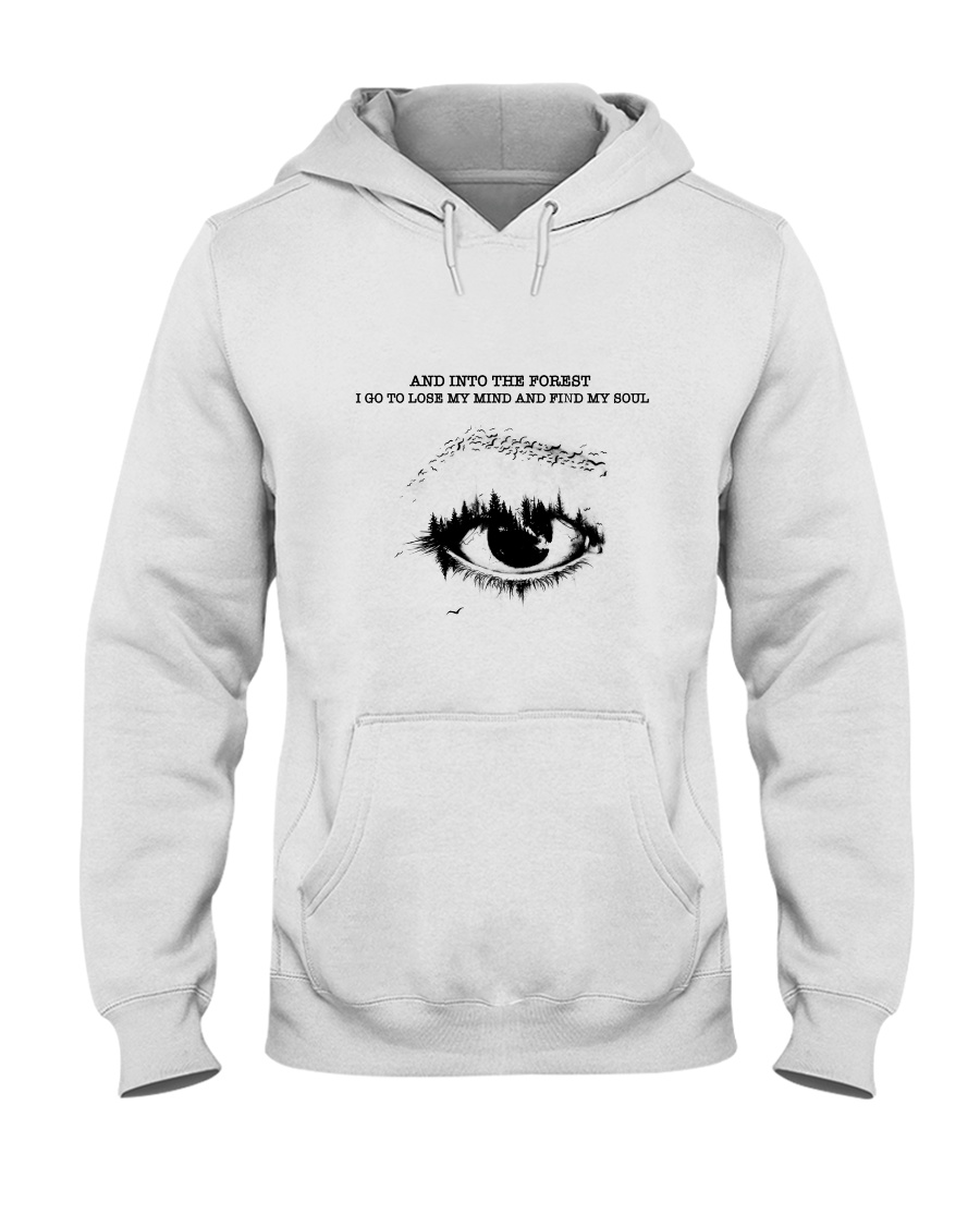 Into The Forest I Go 2 Hooded Sweatshirt