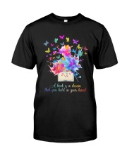 A Book Is A Dream Classic T-Shirt front