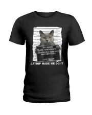 Catnip Made Me Do It Ladies T-Shirt thumbnail