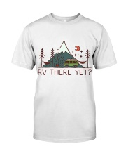RV There Yet Classic T-Shirt thumbnail
