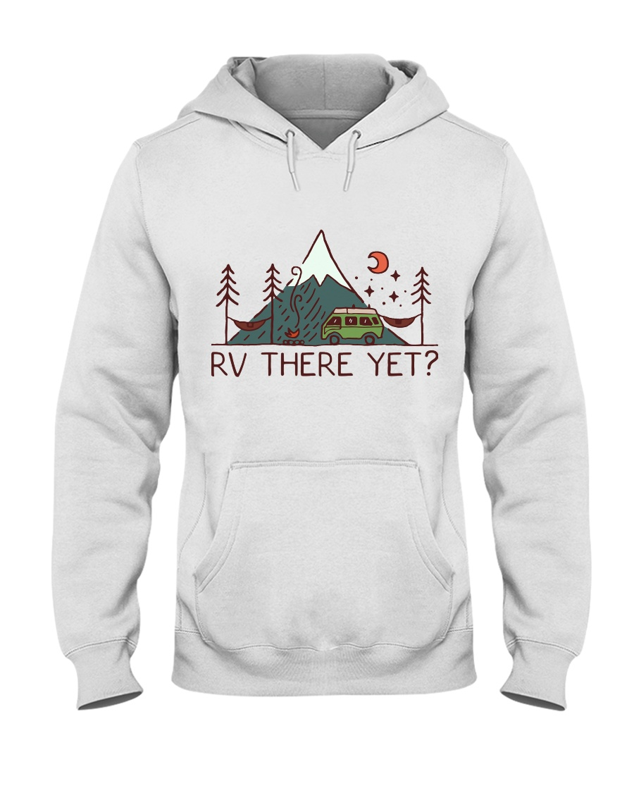 RV There Yet Hooded Sweatshirt