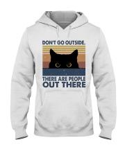 Don't Go Outside Hooded Sweatshirt thumbnail