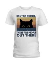 Don't Go Outside Ladies T-Shirt thumbnail
