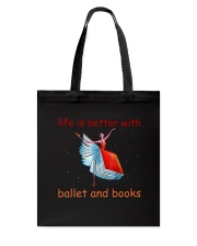 Life Is Better With Ballet Tote Bag thumbnail