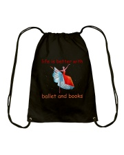 Life Is Better With Ballet Drawstring Bag thumbnail
