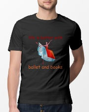 Life Is Better With Ballet Classic T-Shirt lifestyle-mens-crewneck-front-13