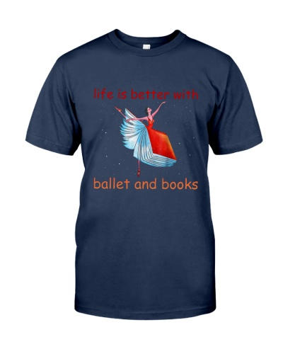 Life Is Better With Ballet
