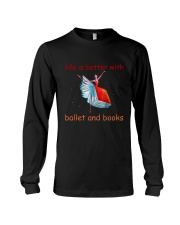 Life Is Better With Ballet Long Sleeve Tee thumbnail