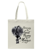 Dancing Is The Closet Thing Tote Bag tile