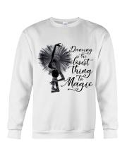 Dancing Is The Closet Thing Crewneck Sweatshirt thumbnail