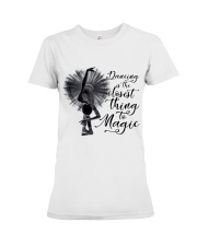 Dancing Is The Closet Thing Premium Fit Ladies Tee thumbnail
