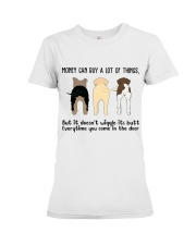 Money Can Buy A Lot Of Things Premium Fit Ladies Tee thumbnail