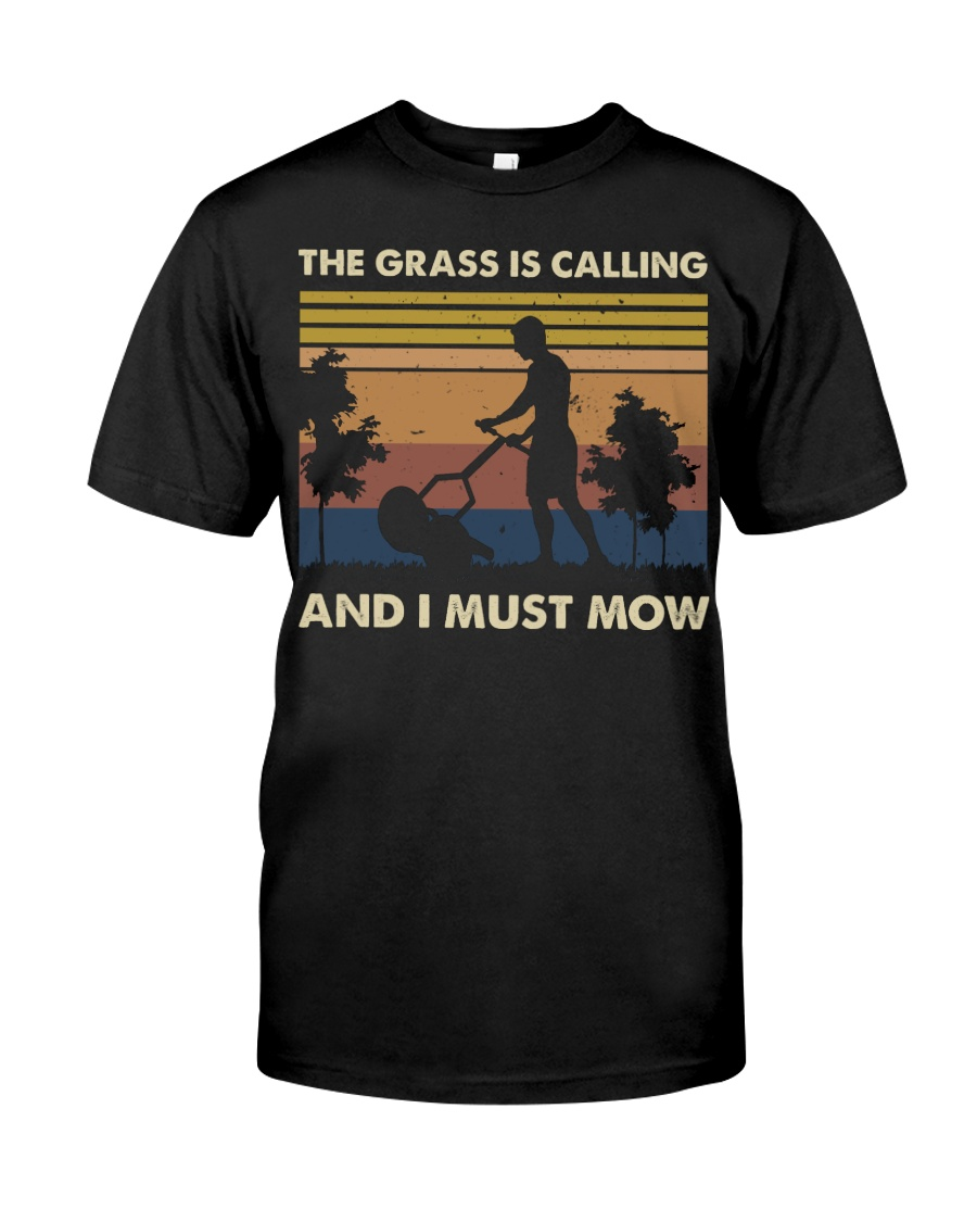 The Grass Is Calling Classic T-Shirt