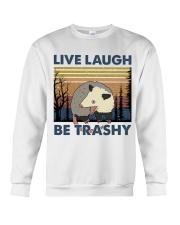 Live Laugh Be Trashy Crewneck Sweatshirt thumbnail