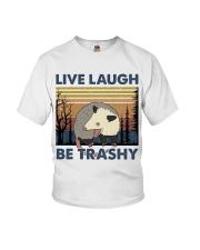 Live Laugh Be Trashy Youth T-Shirt thumbnail