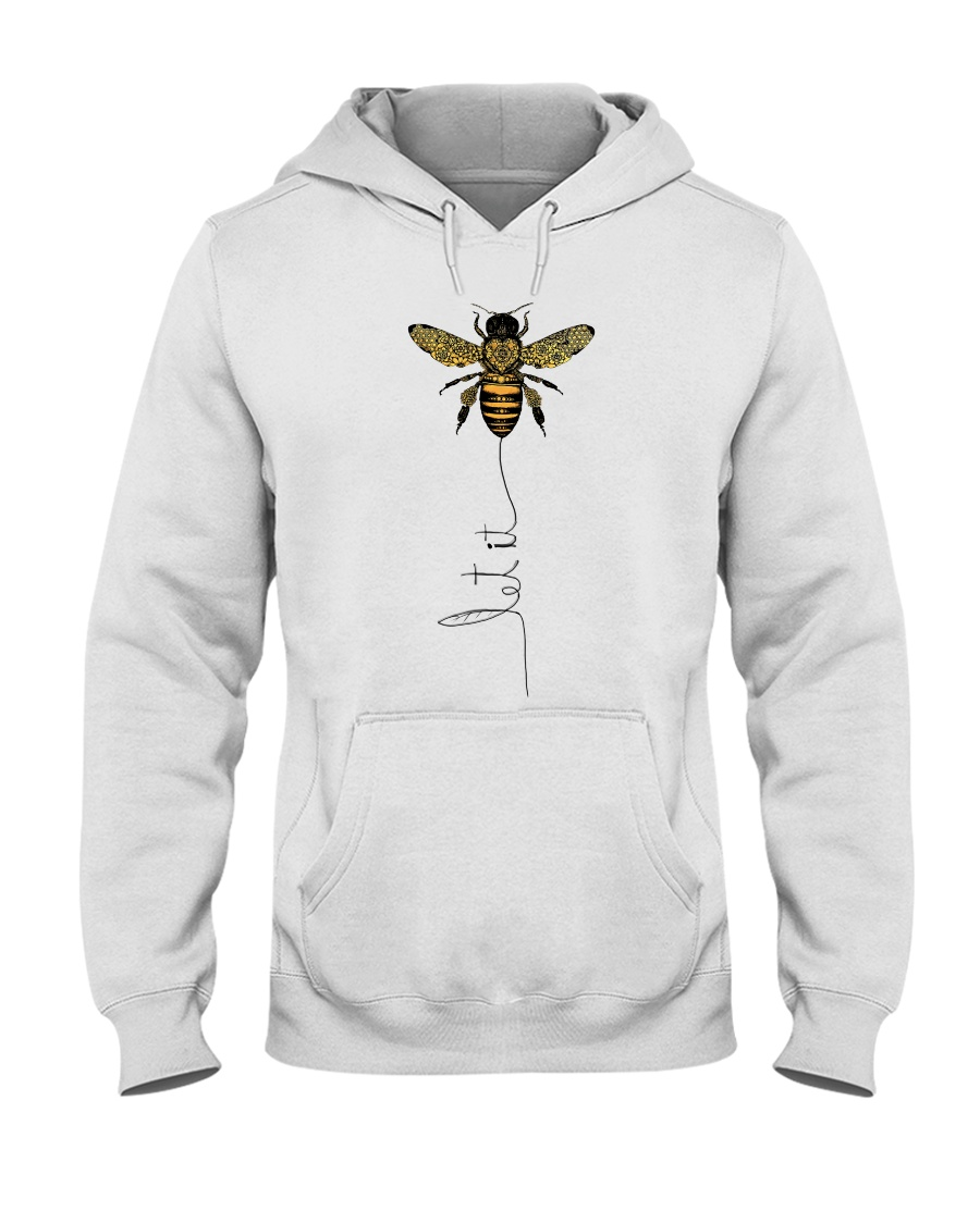 Let It Bee Hooded Sweatshirt