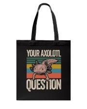 Your Axolotl Question Tote Bag thumbnail