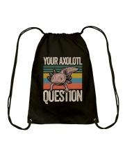 Your Axolotl Question Drawstring Bag thumbnail