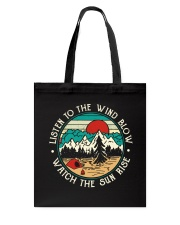 Listen To The Wind Blow Tote Bag thumbnail