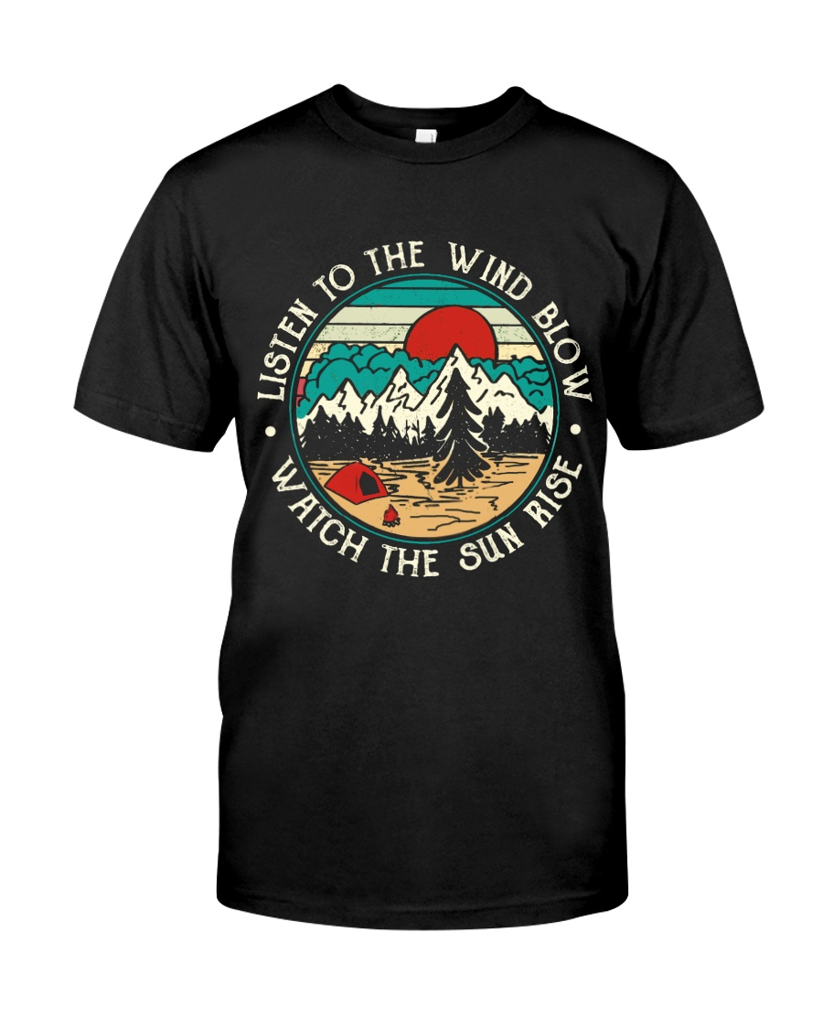 Listen To The Wind Blow Classic T-Shirt
