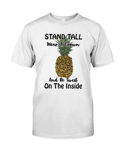 Stand Tall Wear A Crown