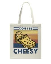 Don't Be Cheesy Tote Bag thumbnail