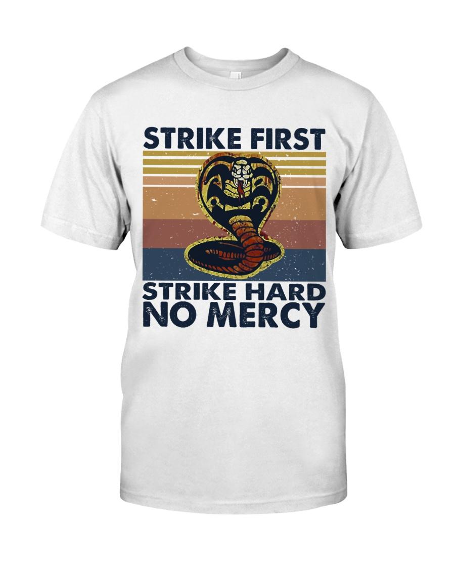 Strike First Classic T-Shirt