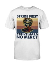 Strike First Classic T-Shirt front