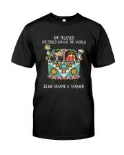 She Became A Teacher Classic T-Shirt front