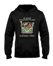 She Became A Teacher Hooded Sweatshirt thumbnail
