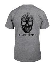 I Hate People Classic T-Shirt back