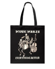 Music Makes Everything Better Tote Bag thumbnail