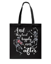 And They Lived Happily Tote Bag thumbnail
