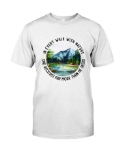 In Every Walk With Nature Classic T-Shirt thumbnail