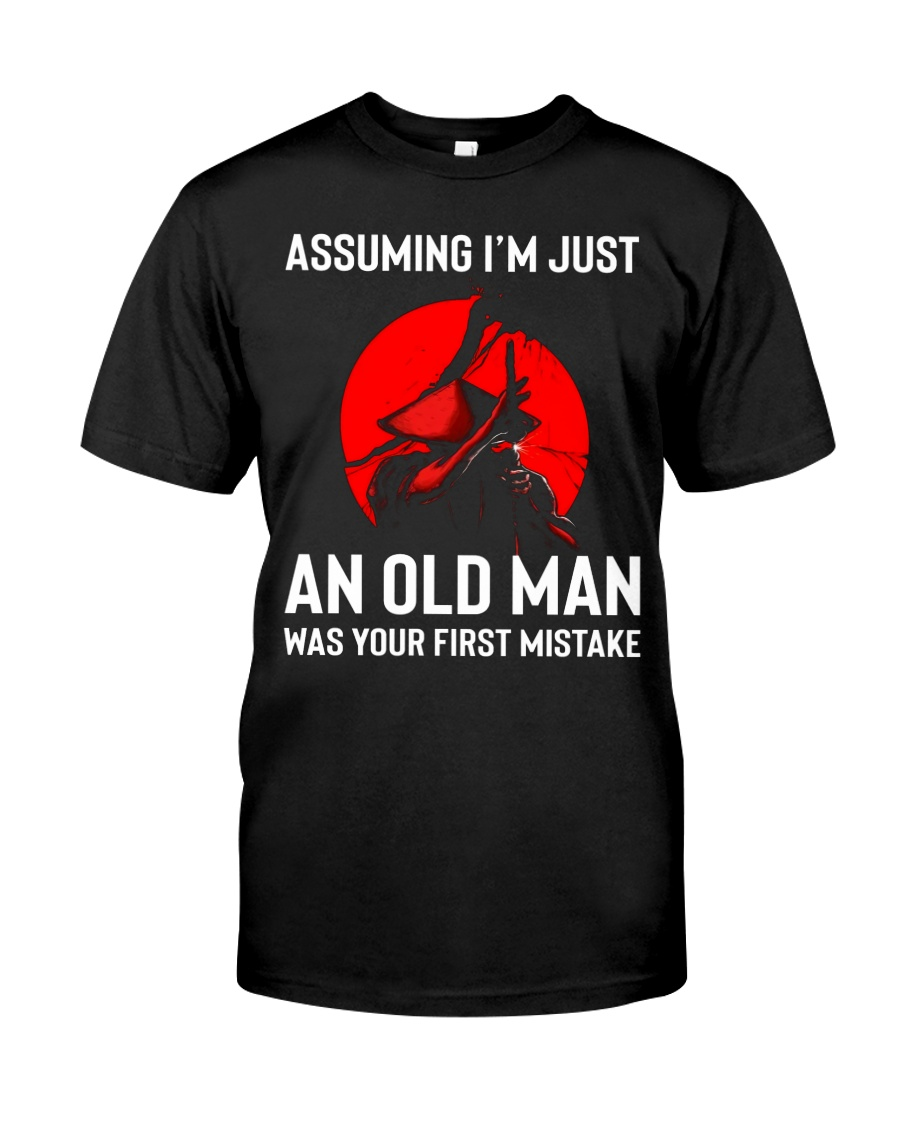 I'm Just An Old Man Classic T-Shirt