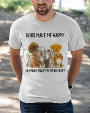 Dogs Make Me Happy Classic T-Shirt apparel-classic-tshirt-lifestyle-front-50
