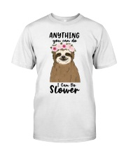 Anything You Can Do Classic T-Shirt front