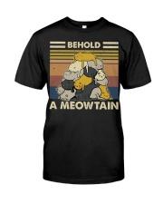 Behold A Meowtain Classic T-Shirt front